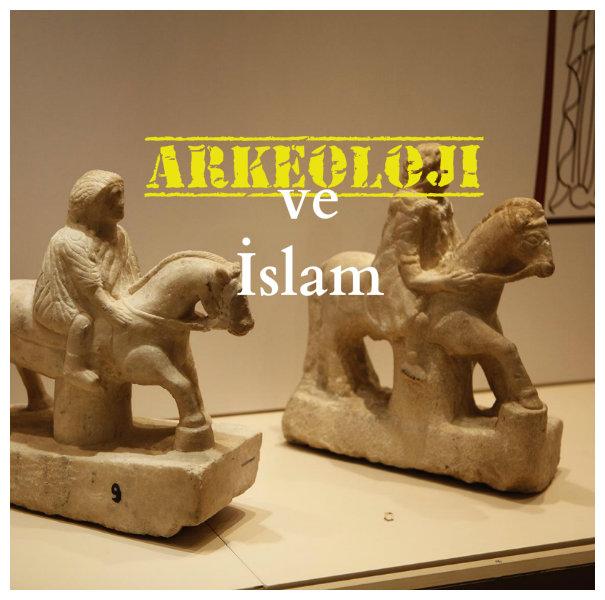 Arkeolog olmak sevaptır